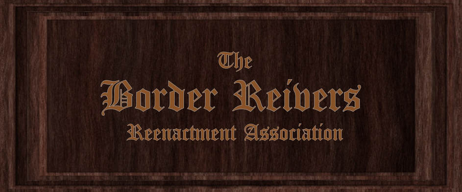 The Border Reivers Reenactment Association